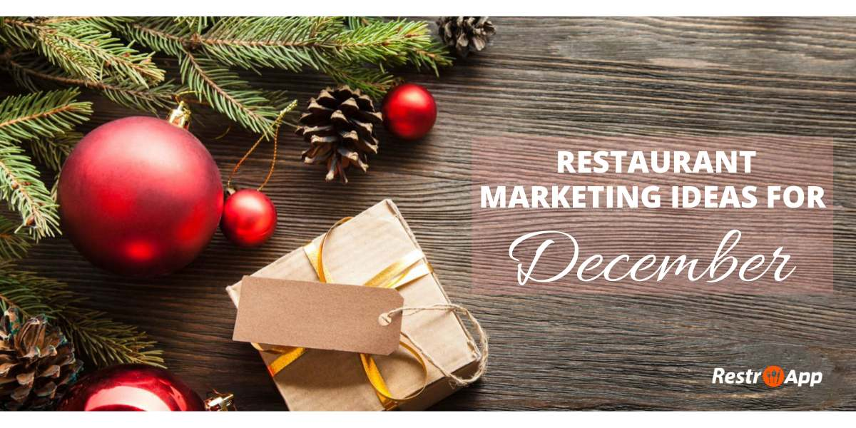 restaurant marketing ideas for December - RestroApp