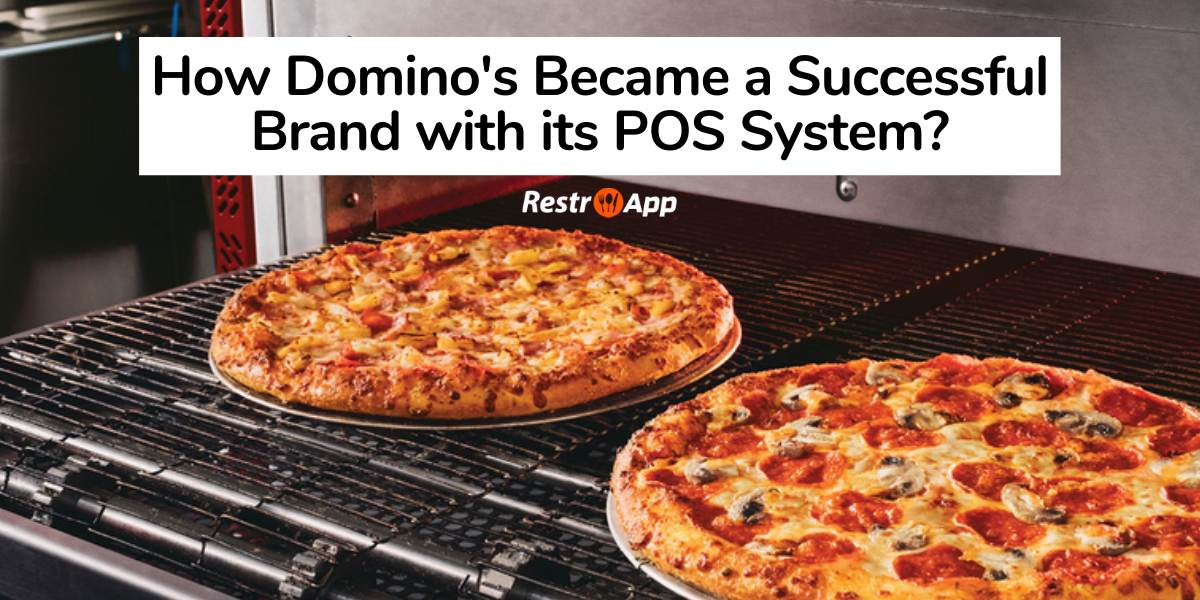 Domino's Successful Journey with a Multi-Restaurant Online Food Ordering System - RestroApp-compressed