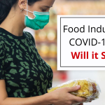 Food Industry After COVID-19 – How Will it Survive_