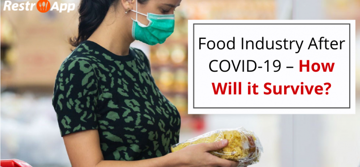 Food Industry After COVID-19 – How Will it Survive?